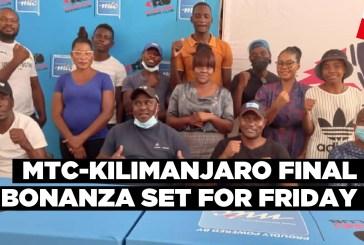 MTC-Kilimanjaro final bonanza set for Friday