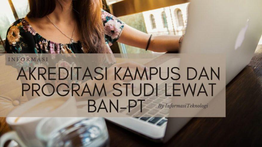 Akreditasi-Kampus-dan-Program-Studi-BAN-PT