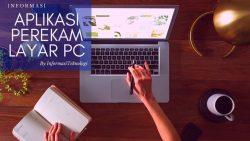 Rekomendasi Aplikasi Perekam Layar PC Gratis dan Terbaik