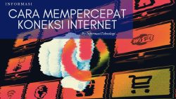 Cara Mempercepat Koneksi WIFI Internet yang Mudah | Paling Baru