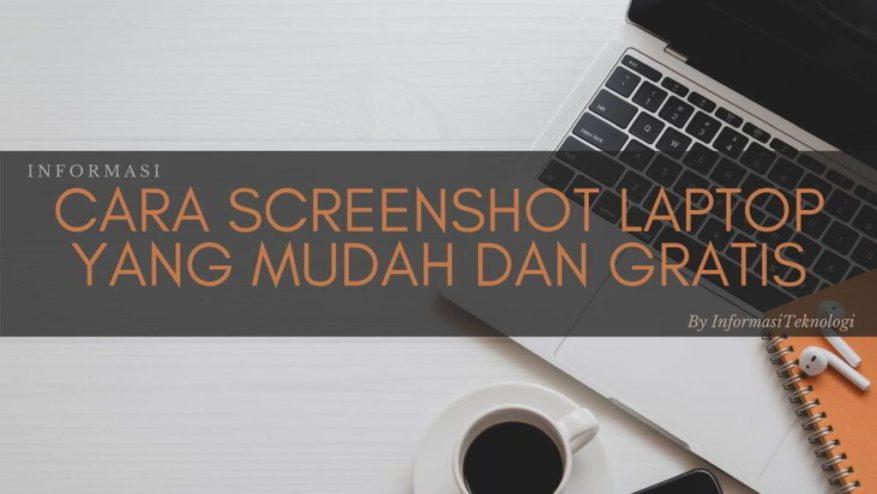 Cara-Screenshot-Laptop