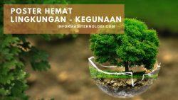 Mengetahui Kegunaan Poster Lingkungan Lebih Lengkapnya