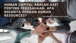 Human Capital adalah Aset Penting Perusahaan