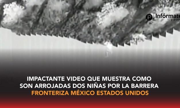 Impactante video que muestra como son arrojadas 2 niñas por la barrera fronteriza México Estados Unidos
