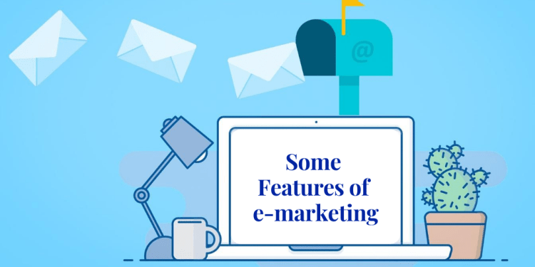 What is e-marketing all about and its features.
