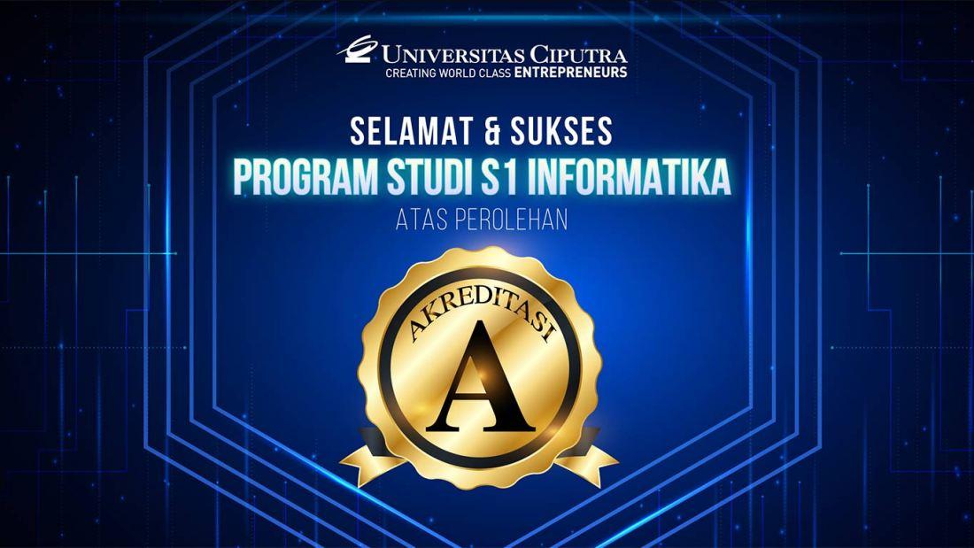 Program Studi Informatika Akreditasi A Universitas Ciputra Surabaya
