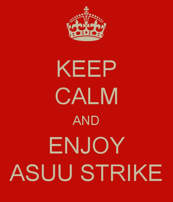 keep-calm-and-enjoy-asuu-strike