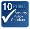 10 Point Security Policy Checkup