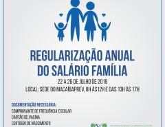 Amanhã termina o prazo! MacaíbaPREV fará Regularização Anual do Salário Família 2019