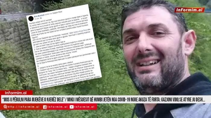 """""""Mos u përulni para mjekëve o njerëz dele""""/ Miku i mësuesit që humbi jetën nga Covid-19 ngre akuza të forta: Gazjoni vdiq se atyre ju desh…"""