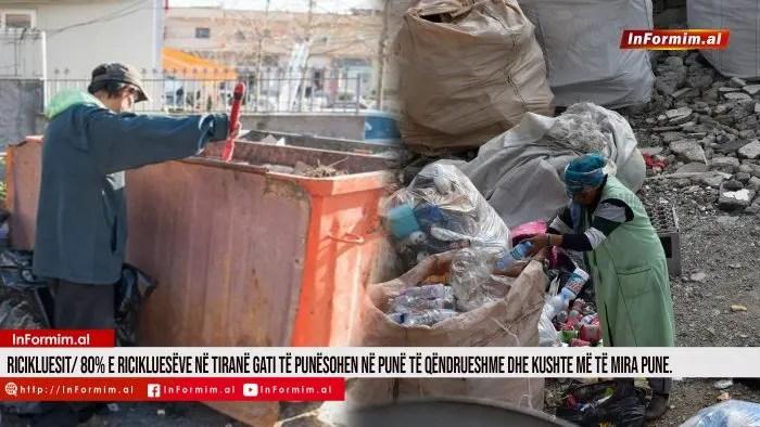 Ricikluesit/ 80% e ricikluesëve në Tiranë gati të punësohen në punë të qëndrueshme dhe kushte më të mira pune.