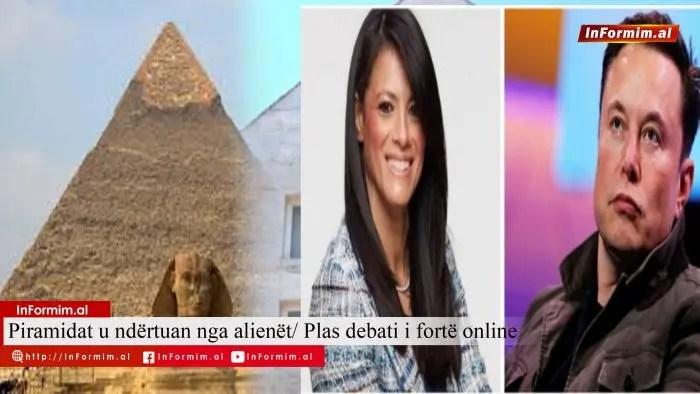 Piramidat  e Egjiptit u ndërtuan nga alienët/ Plas debati i fortë online