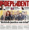 Independent Justice on trial 30 10 2013 reduced