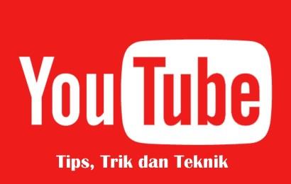 14 Tips YouTube Yang Perlu Anda Ketahui Sebagai Pengguna