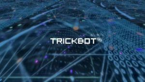 TrickBot back with new user tracking module