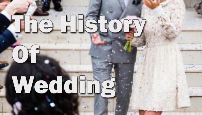 History of wedding