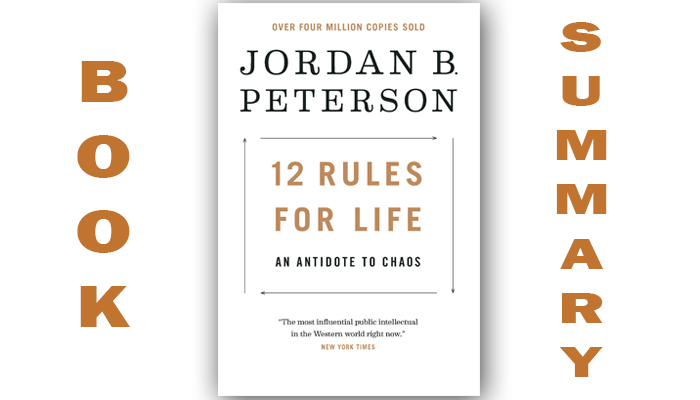 12 Rules for Life by Jordan Peterson | Book Summary