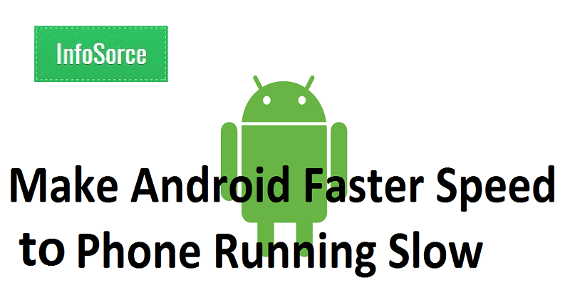 make android faster speed