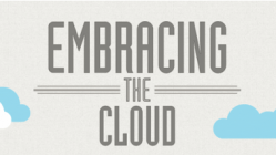 embracing the cloud