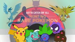 On The Hunt: Where Are The Rare Pokemon Hiding? 6