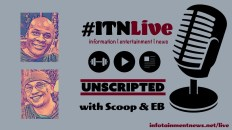 Unscripted w/ Scoop & EB 1