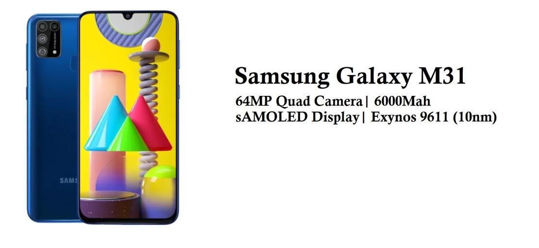 Samsung Galaxy M31 - Best Smartphones Under Rs 20,000 [November 2020]