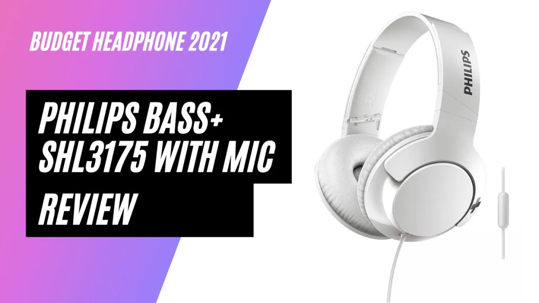 Philips Bass+ SHL3175 Headphones With Mic Review 2021