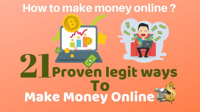 How to make money online: 21 proven legit ways to make money online