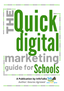 Quick digital marketing guide for schools by infotalks
