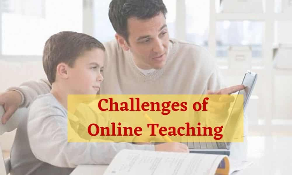 challenges and problems of online teaching