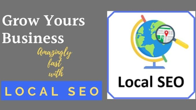 grow your business amazingly fast with local seo