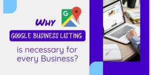 why google business listing is necessary for business