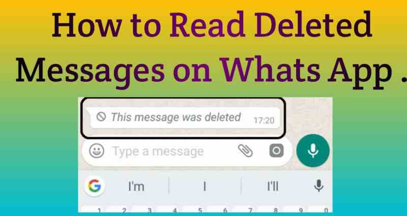 see deleted WhatsApp messages