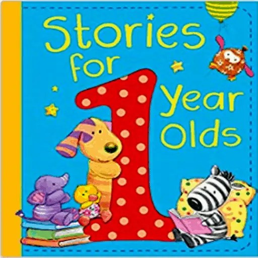 Best Books for 1 Year Old Baby (Boy Or Girl) 1-YEAR-OLD STORIES FOR 1 YEAR OLDS