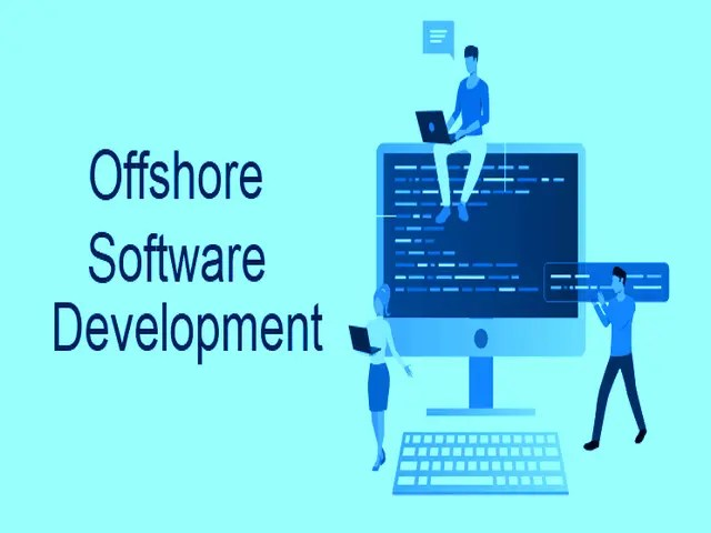 Offshore Software Development- Why, How, & When Should You Invest