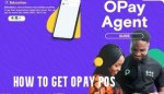 How to get Opay POS 2021 Fast and Easy