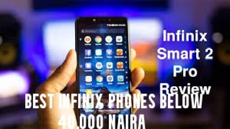 Best Infinix Phones below 40,000 Naira