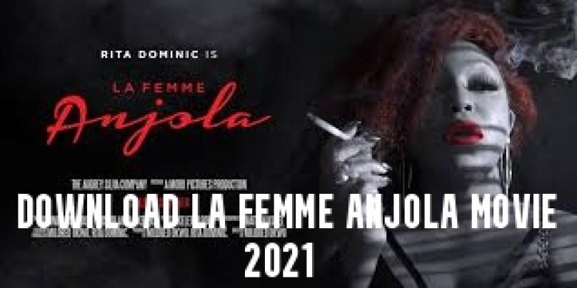 Download La Femme Anjola Movie 2021