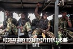 Nigerian Army Recruitment Form Closing Date 2021