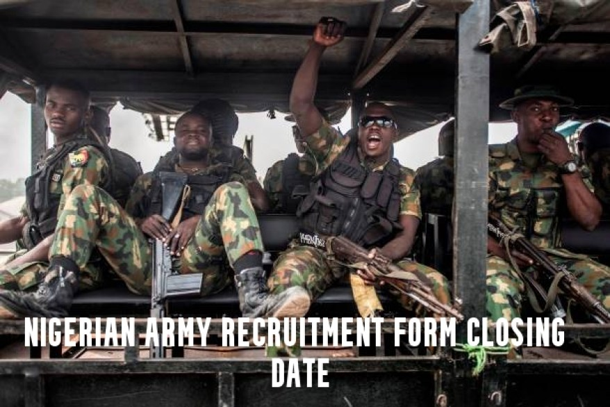 Nigerian Army Recruitment Form Closing Date