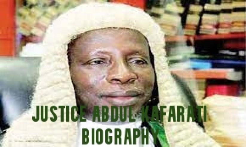 Justice Abdul Kafarati Biography