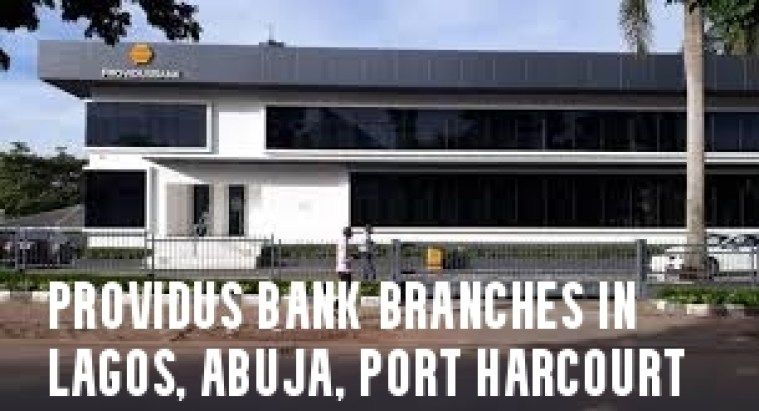 Providus Bank Branches in Lagos, Abuja, Port Harcourt