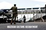 Nigerian Customs Recruitment Application Process 2021
