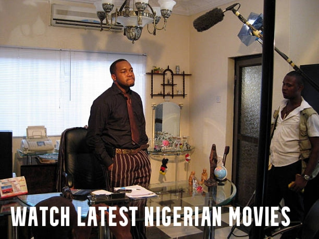 Watch Latest Nigerian Movies