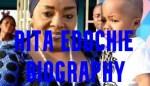 Rita Edochie Biography 2021 – Age, Career, Networth