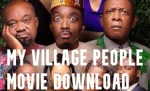 My Village People Movie Download-Watch Bovi my Village People