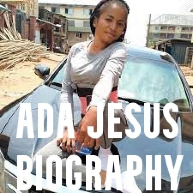 Ada Jesus Biography
