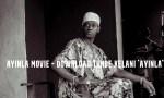 Ayinla Movie – Download Tunde Kelani 'Ayinla' Movie