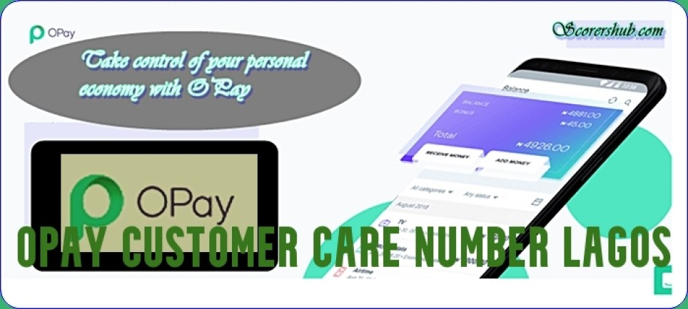 Opay Customer Care Number Lagos