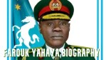 Farouk Yahaya Biography – New Chief of Army Staff Age